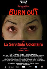 Burn Out ou la servitude volontaire