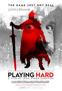 Playing Hard - Quand le jeu devient réalité